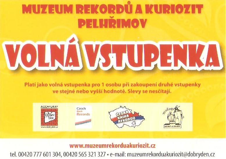 Vstupenka 1+1 zdarma, v hodnotě 120 Kč, do Muzea rekordů a kuriozit v Pelhřimově. Odběr zdarma pouze osobně v Pelhřimově.